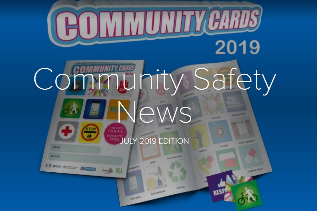 Community Safety Newsletter July 2019