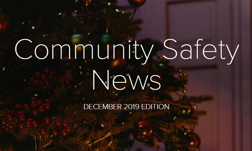 Community Safety Newsletter December 2019